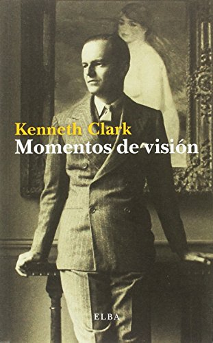 Momentos de visión (Elba) por Kenneth Clark