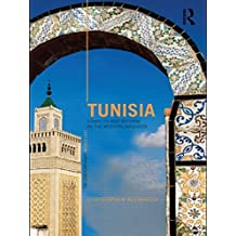 Tunisia: Stability and Reform in the Modern Maghreb (The Contemporary Middle East) by Christopher Alexander (2010-02-25)