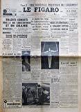 Telecharger Livres FIGARO LE No 3605 du 09 04 1956 VIOLENTS COMBATS DANS LE SUD CONSTANTINOIS ET EN ORANIE LE SULTAN FAIT SON ENTREE SOLENNELLE A TETOUAN LE PROCES DES FUITES M DUBOIS RAIDS SYSTEMATIQUES DE COMMANDOS EGYPTIENS EN TERRITOIRE ISRAELIEN LES SPORTS JOACHIM BLUME L A T IL TUEE PAR AUCLERES LE GENERAL FRANCO OFFRE UN ANON AU PRESIDENT EISENHOWER SI LA ROUTE DE SUEZ CESSAIT D ETRE LIBRE PAR SIEGFRIED (PDF,EPUB,MOBI) gratuits en Francaise
