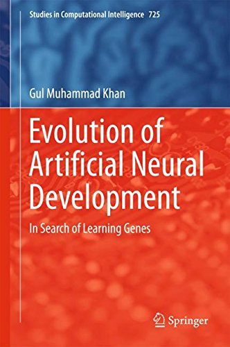 Evolution of Artificial Neural Development: In search of learning genes (Studies in Computational Intelligence)