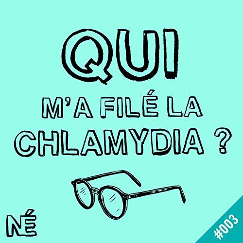 Couverture du livre Isaac: Qui m'a filé la Chlamydia ? 3