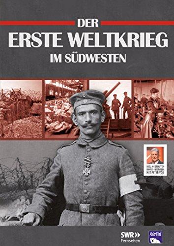 Der Erste Weltkrieg im Südwesten