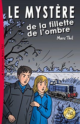 Livre gratuits Le Mystère de la fillette de l'ombre pdf