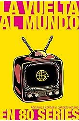Descargar gratis La vuelta al mundo en 80 series en .epub, .pdf o .mobi