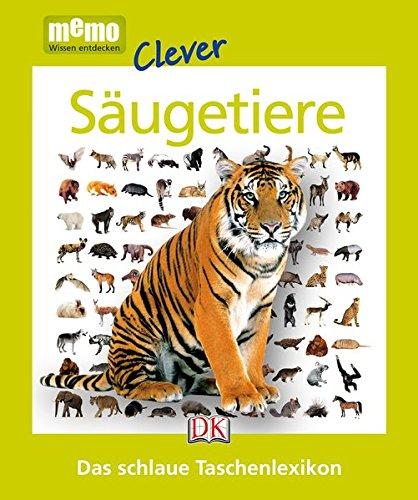 memo Clever. Säugetiere: Das schlaue Taschenlexikon