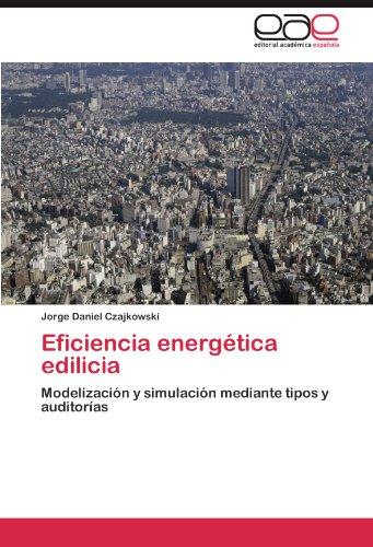 Eficiencia Energetica Edilicia por Jorge Daniel Czajkowski