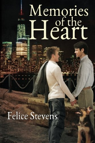 Memories of the Heart by Felice Stevens (2015-02-12)