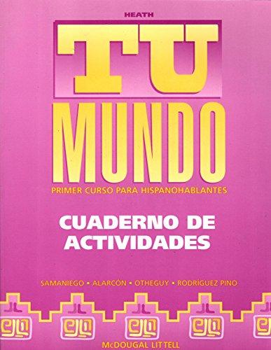 Tu Mundo: Primer Curso Para Hispanohablantes