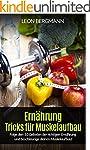 Ernährung - Tricks für Muskelaufbau:...