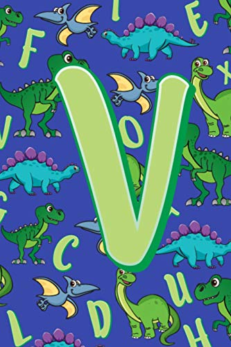 V: Dinosaur Alphabet Practice Writing Book for Kids -