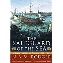 The Safeguard of the Sea: A Naval History of Britain 660-1649 by N. A. M. Rodger (1999-11-17)