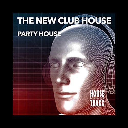 Party House, Pt. 2 (Party House Club) (Party-house-club)