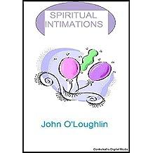 Spiritual Intimations (English Edition)