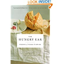 The Hungry Ear: Poems of Food and Drink