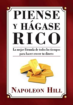 Piense y Hágase Rico (Think and Grow Rich Series) de [Hill, Napoleon]
