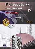 Português XXI 2 Nivel A2 : Livro do aluno (1CD audio)