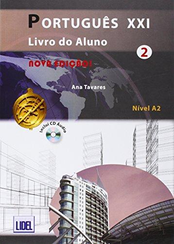 Português XXI 2 Nivel A2 : Livro do aluno (1CD audio) par Ana Tavares