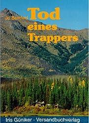 Tod eines Trappers (Abenteuer Wildnis Kanada / Alaska 1)