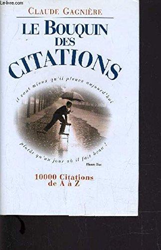 Le bouquin des citations : 10000 citations de A à Z