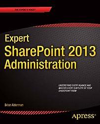 Expert Sharepoint 2013 Administration
