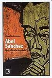 Abel Sánchez. Uma História De Paixão (Em Portuguese do Brasil)