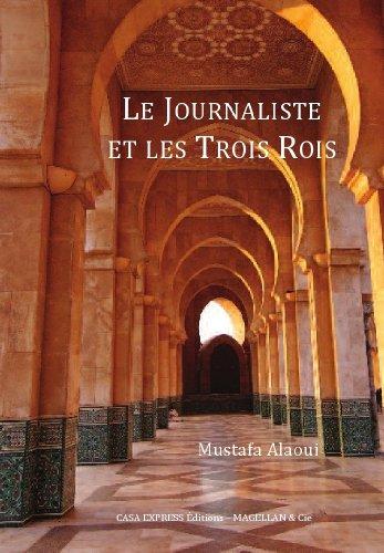 Le Journaliste et les Trois Rois