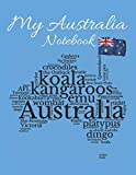 My Australian Notebook: This Awesome Blank Lined Notebook Journal Would Be Perfect For Kids & Adults Living In Or Traveling To Australia. Order Yours Today!