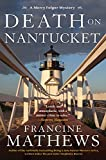 Death on Nantucket (A Merry Folger Nantucket Mystery Book 5)