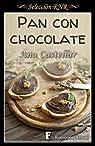 Pan con chocolate par Castellar