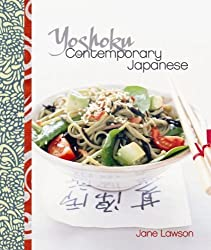 Yoshoku: Contemporary Japanese by Jane Lawson (2011-03-01)