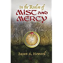 In the Realm of Mist and Mercy (English Edition)