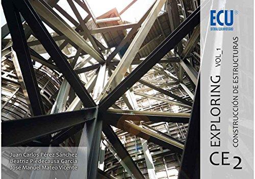 Exploring CE 2. Vol. 1. Construcción de estructuras