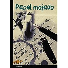 Papel Mojado/Wet Paper: 1 (Tus Libros Seleccion/Your Books Selection)