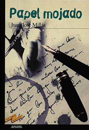Papel mojado: 1 (Clásicos - Tus Libros-Selección) por Juan José Millás
