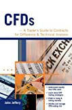 CFDs: A Trader's Guide to Contracts for Difference & Technical Analysis