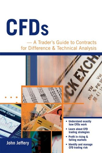 CFDs: A Trader\'s Guide to Contracts for Difference & Technical Analysis
