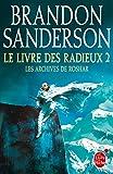 """Afficher """"Les Archives de Roshar n° 4<br /> Le Livre des radieux. T2"""""""