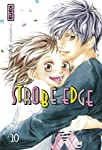 Strobe Edge Edition simple Tome 10
