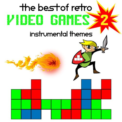 The Best Of Retro Video Games - Instrumental Themes