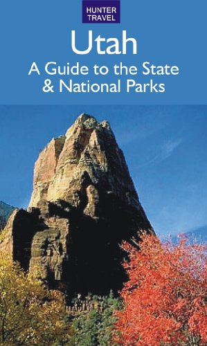 Utah: A Guide to the State & National Parks (English Edition) (Utah Guide)
