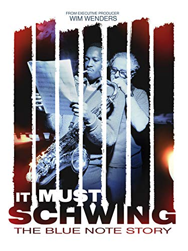 It Must Schwing! - Die Blue Note Story