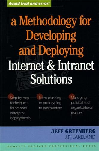 A Methodology for Developing and Deploying Internet and Intranet Solutions (Hewlett-Packard professional books) par Jeff R. Greenberg, Hewlett-Packard Professional Books