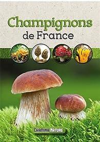 Champignons de France par Guide Chamina