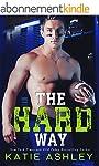 The Hard Way: a Sports Romance (Engli...