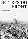 Telecharger Livres Lettres du Front (PDF,EPUB,MOBI) gratuits en Francaise