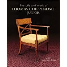 Life and Work of Thomas Chippendale, Junior, The