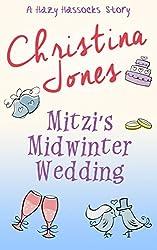 Mitzi's Midwinter Wedding: A Hazy Hassocks Winter Story
