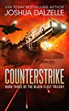 Counterstrike (Black Fleet Trilogy, Book 3) by Joshua Dalzelle
