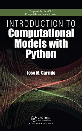 Introduction to Computational Models with Python (Chapman & Hall/CRC Computational Science Book 26) (English Edition)