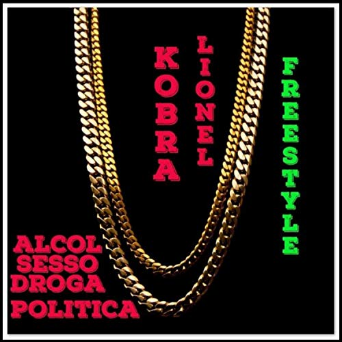 Alcol Sesso Droga E Politica [Explicit]